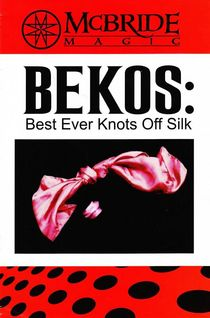 Best Ever Knots Off Silk (BEKOS)