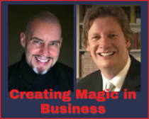 Creating Magic in Business