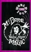McBride Mask, Myth & Magic 1993 World Tour DVD